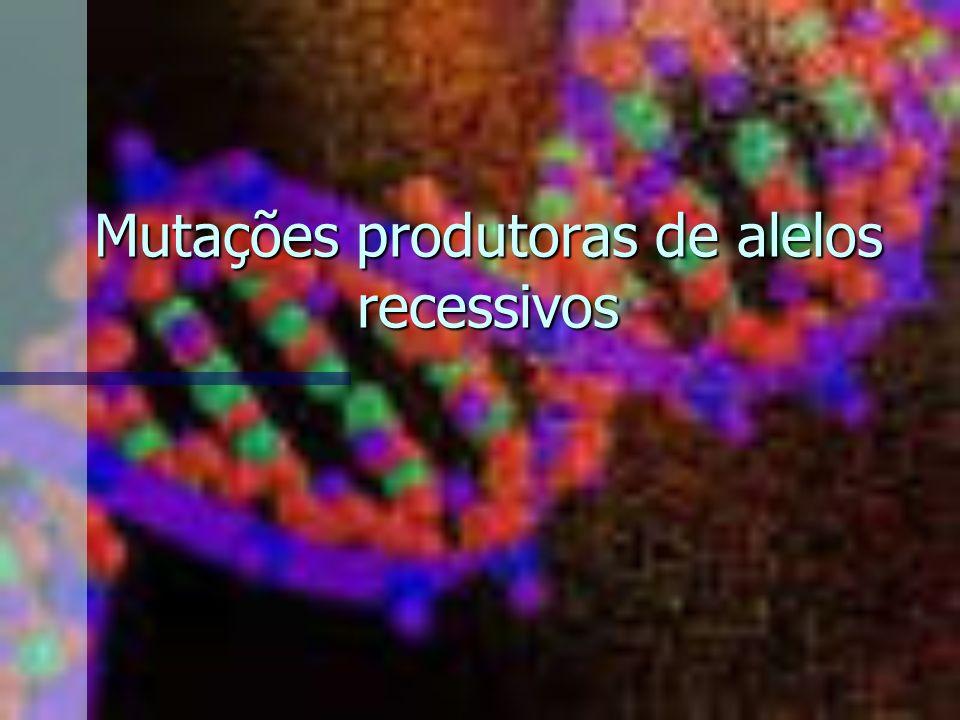 Mutações produtoras de alelos recessivos