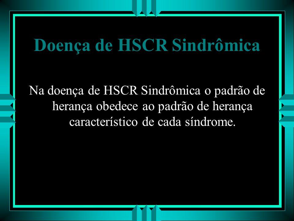 Doença de HSCR Sindrômica