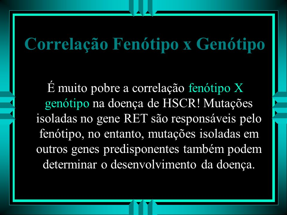 Correlação Fenótipo x Genótipo