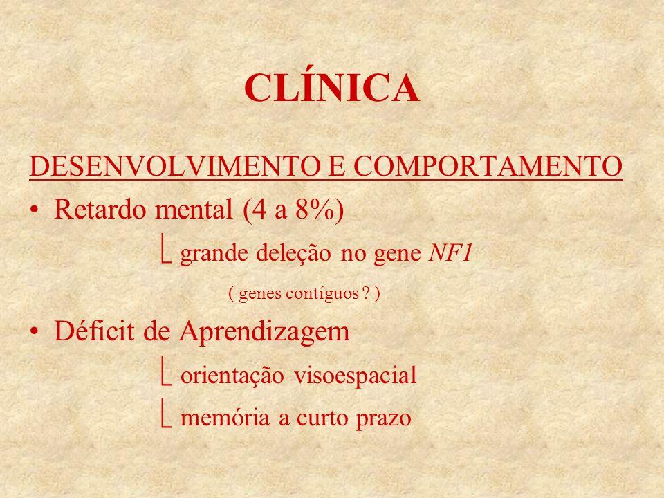 CLÍNICA DESENVOLVIMENTO E COMPORTAMENTO Retardo mental (4 a 8%)
