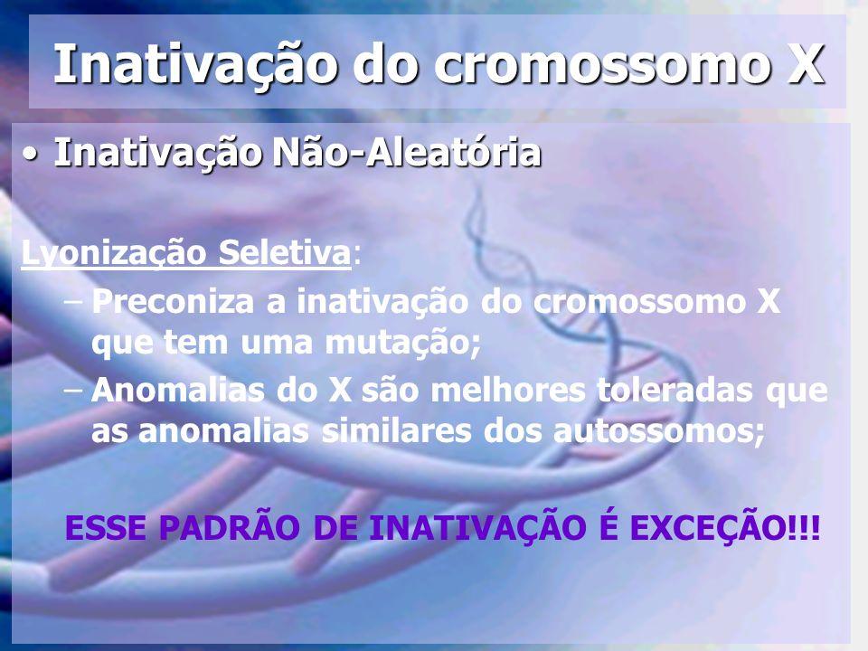 Inativação do cromossomo X