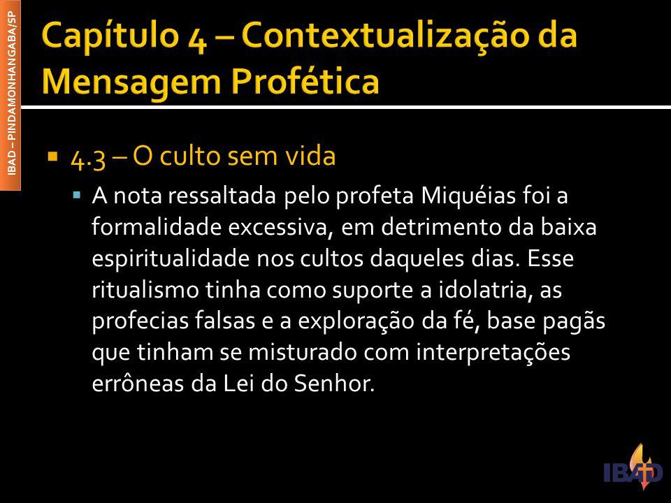 Capítulo 4 – Contextualização da Mensagem Profética
