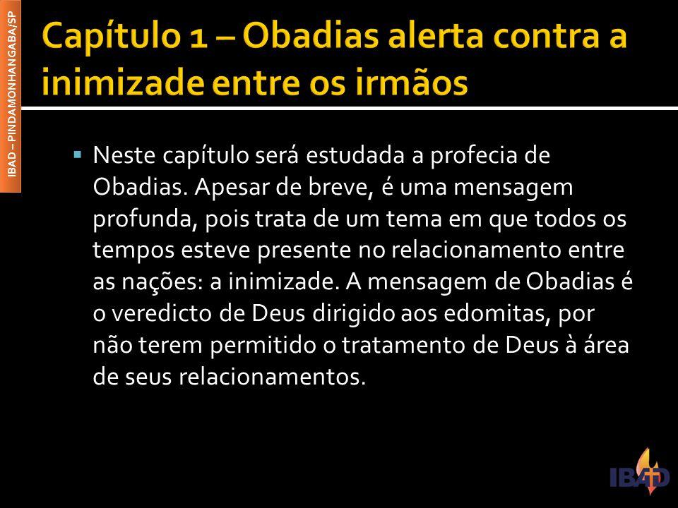 Capítulo 1 – Obadias alerta contra a inimizade entre os irmãos