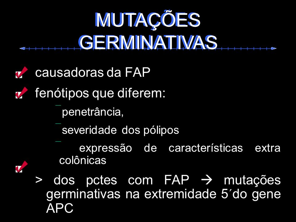 MUTAÇÕES GERMINATIVAS MUTAÇÕES GERMINATIVAS