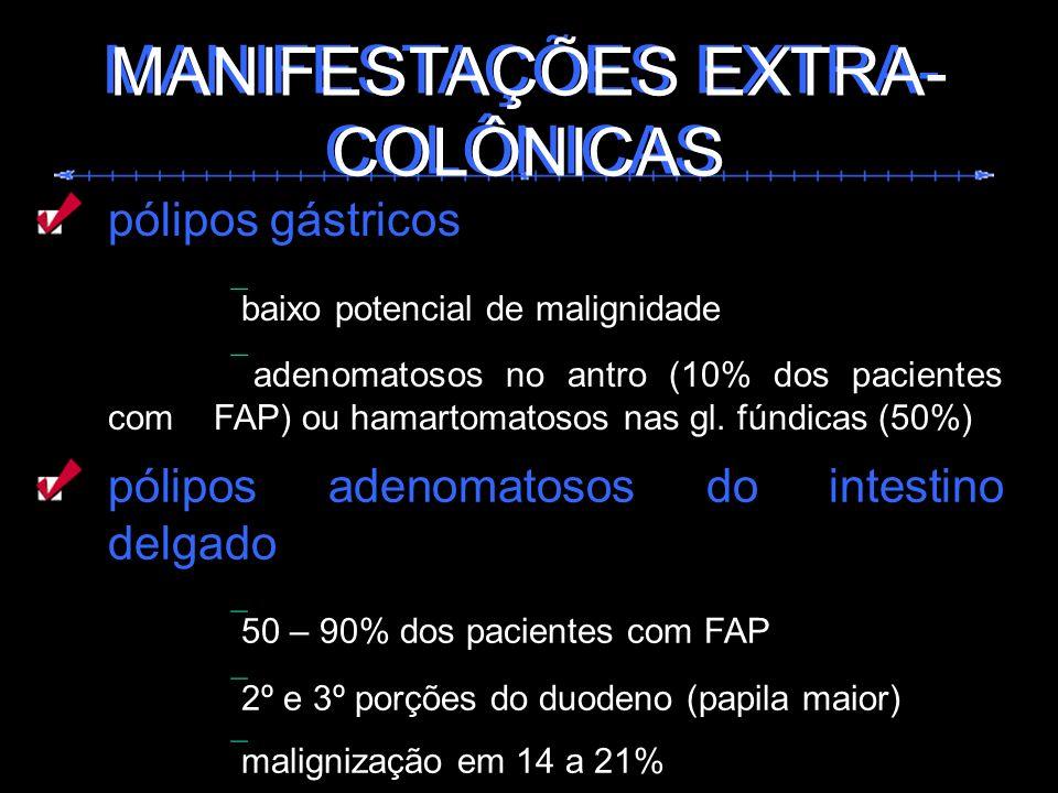 MANIFESTAÇÕES EXTRA-COLÔNICAS MANIFESTAÇÕES EXTRA-COLÔNICAS