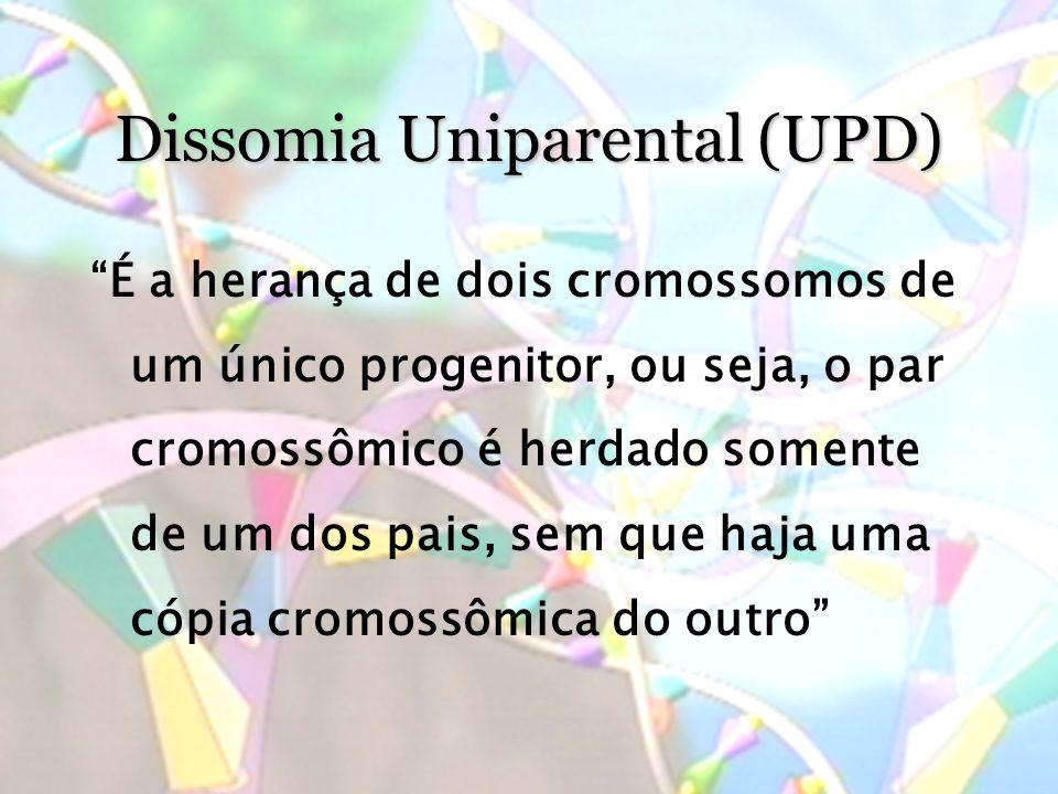 Dissomia Uniparental (UPD)