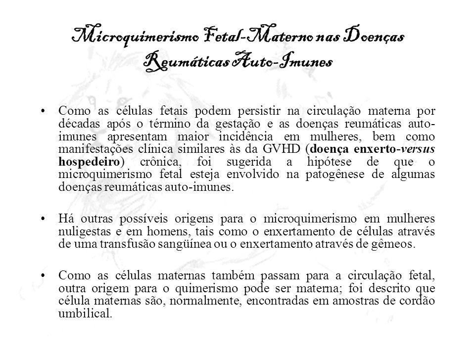 Microquimerismo Fetal-Materno nas Doenças Reumáticas Auto-Imunes