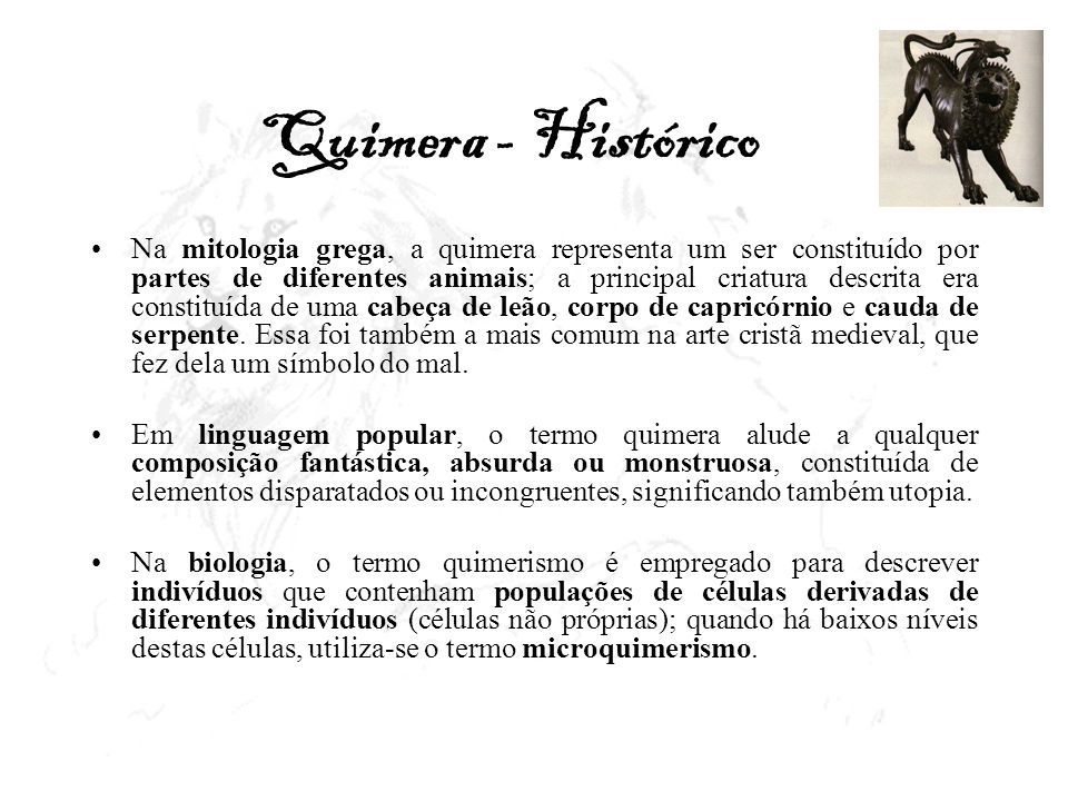 Quimera - Histórico