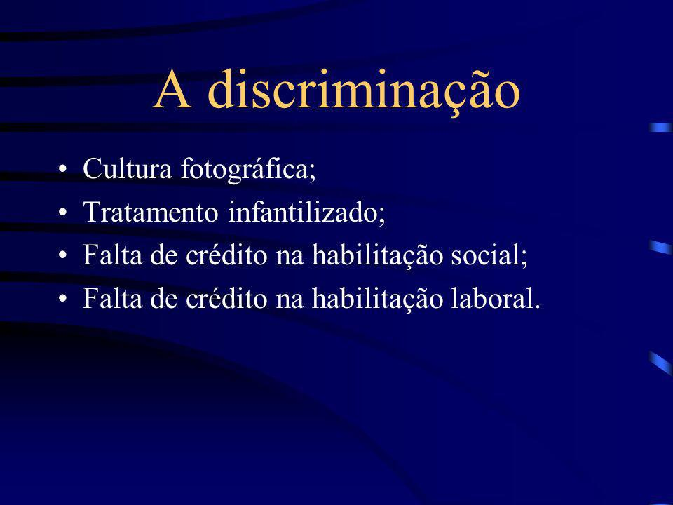A discriminação Cultura fotográfica; Tratamento infantilizado;