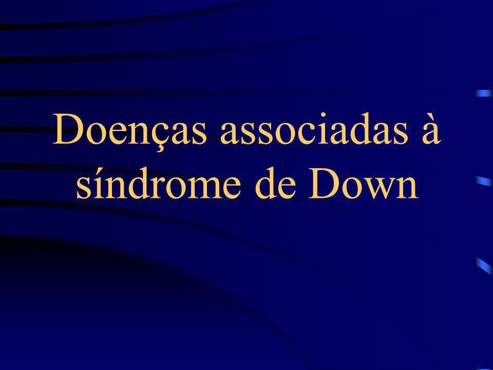 Doenças associadas à síndrome de Down