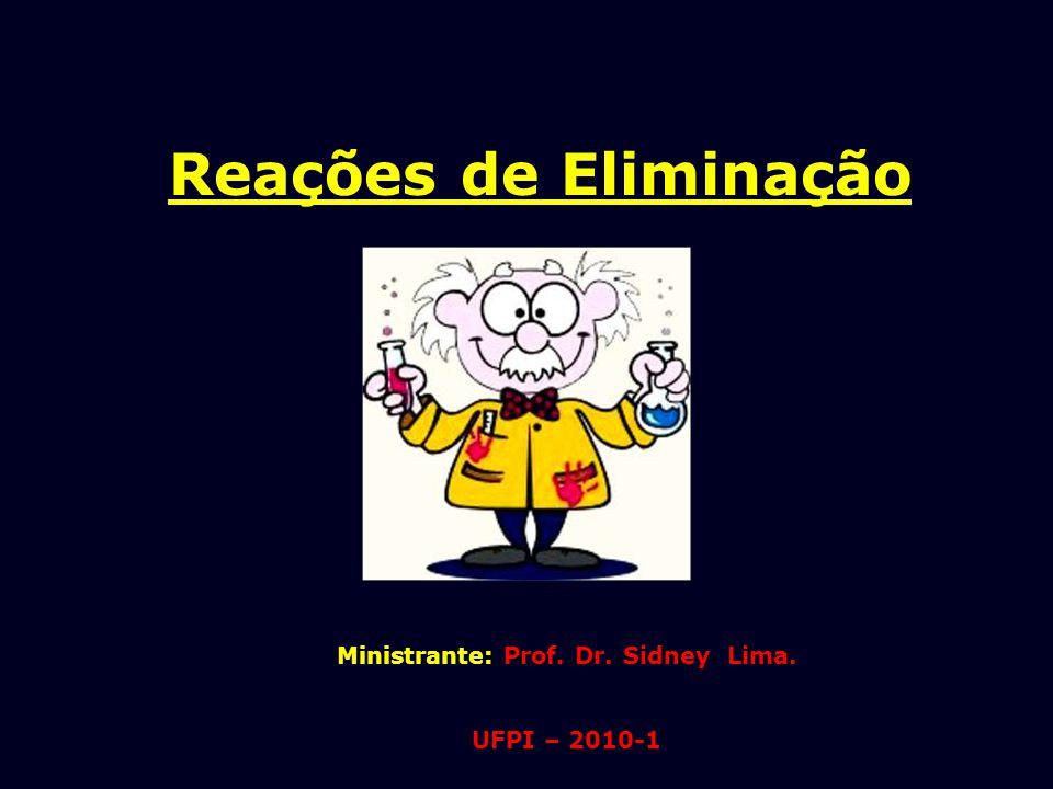 Ministrante: Prof. Dr. Sidney Lima.