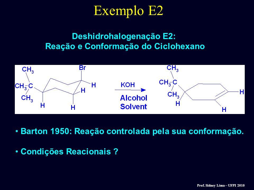 Deshidrohalogenação E2: Reação e Conformação do Ciclohexano