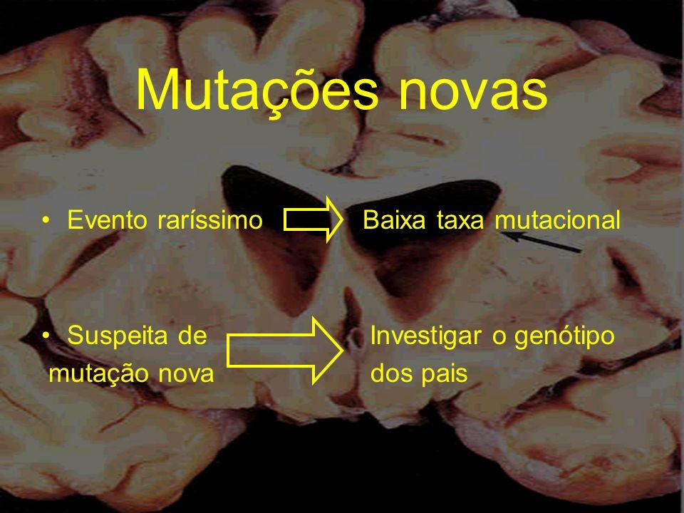 Mutações novas Evento raríssimo Baixa taxa mutacional
