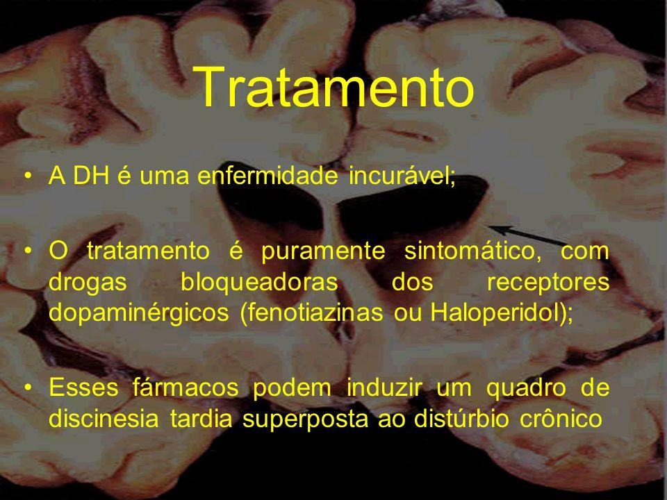 Tratamento A DH é uma enfermidade incurável;