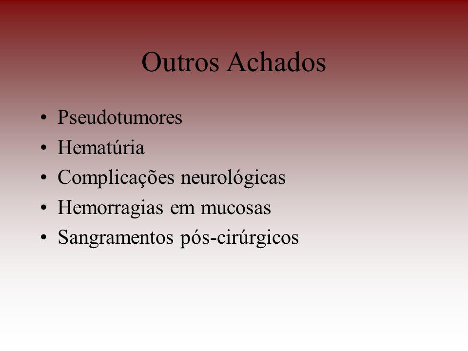 Outros Achados Pseudotumores Hematúria Complicações neurológicas