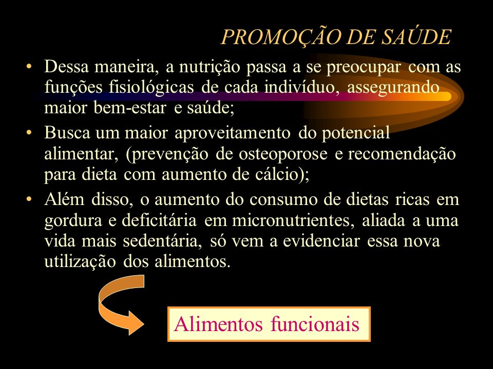 PROMOÇÃO DE SAÚDE Alimentos funcionais