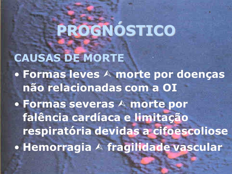 PROGNÓSTICO CAUSAS DE MORTE