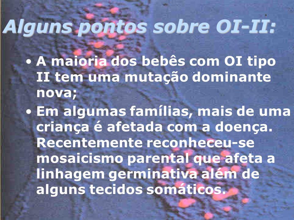 Alguns pontos sobre OI-II: