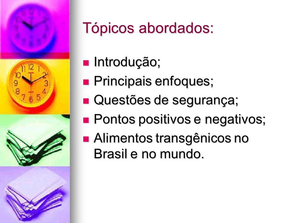 Tópicos abordados: Introdução; Principais enfoques;