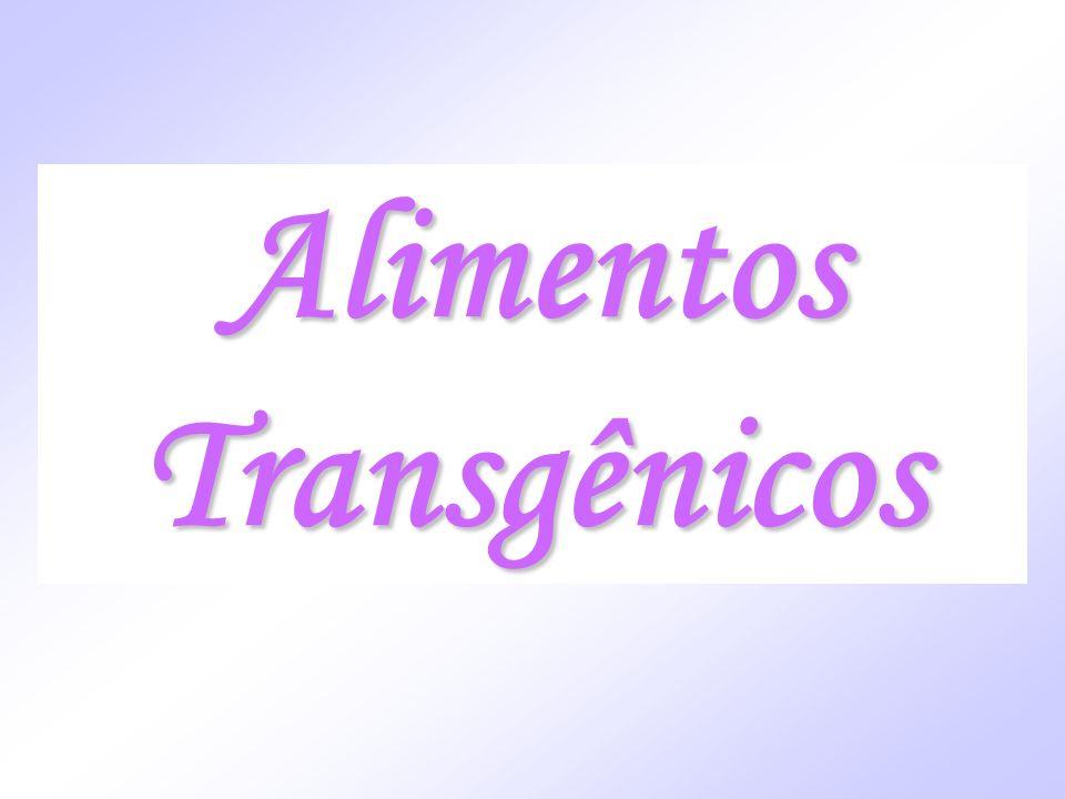 Alimentos Transgênicos