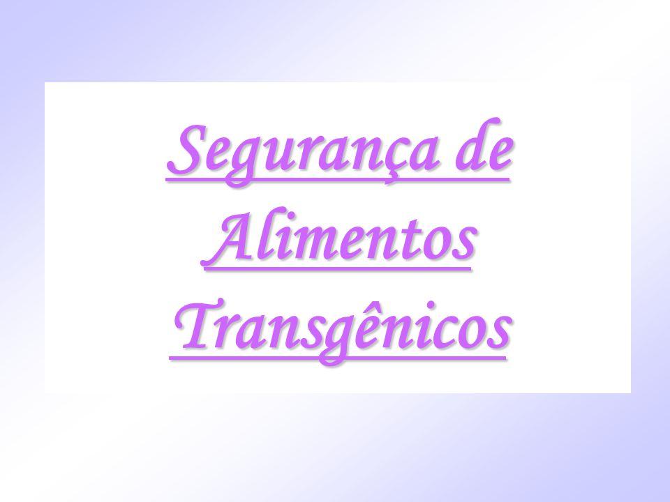 Segurança de Alimentos Transgênicos