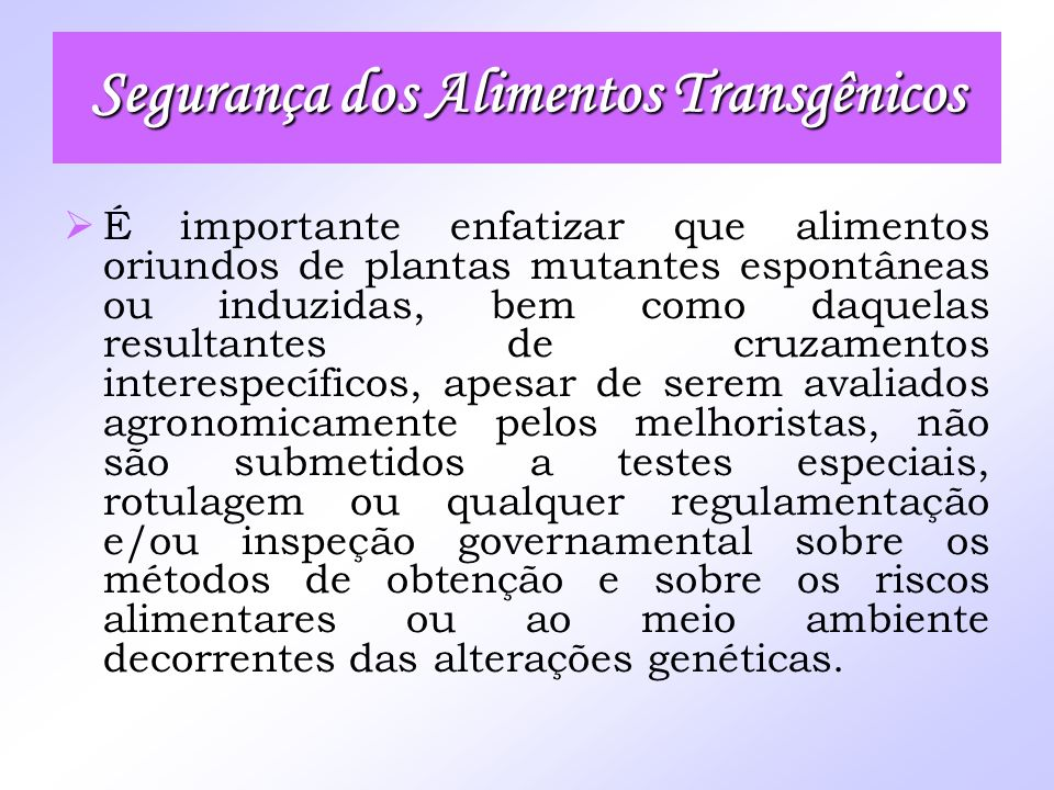 Segurança dos Alimentos Transgênicos