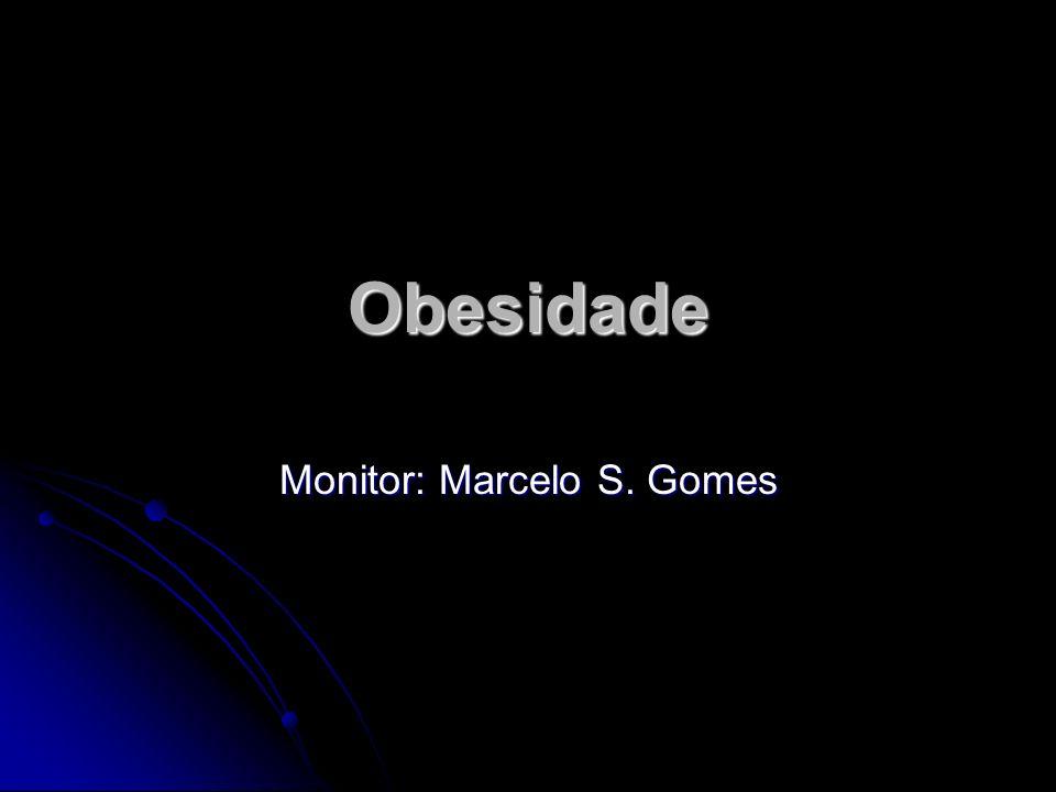 Monitor: Marcelo S. Gomes