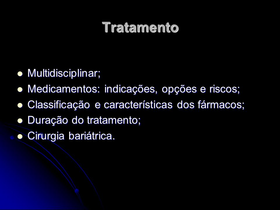 Tratamento Multidisciplinar;