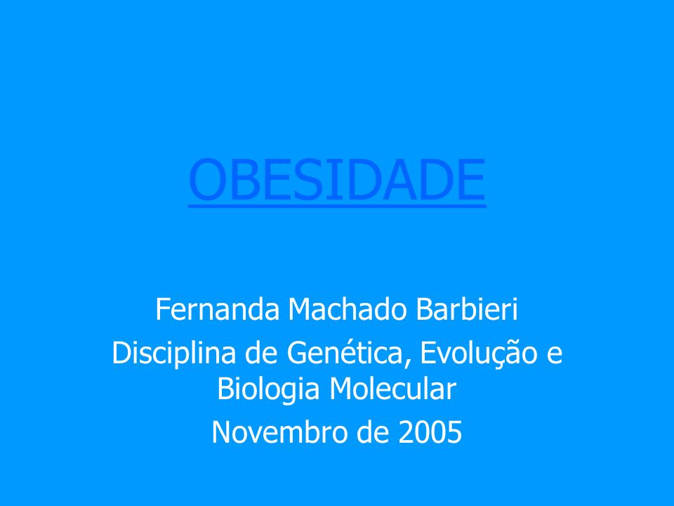 OBESIDADE Fernanda Machado Barbieri