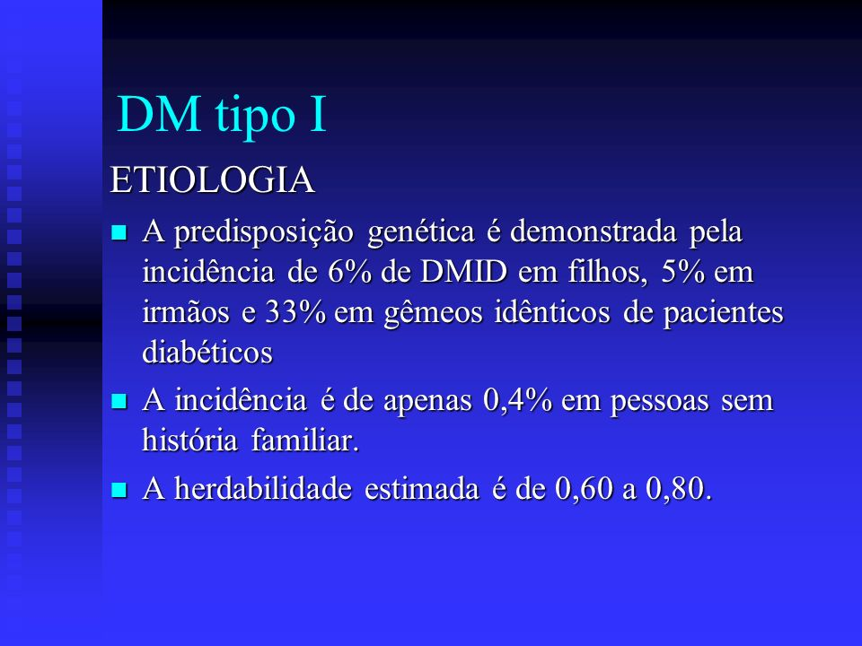 DM tipo I ETIOLOGIA.