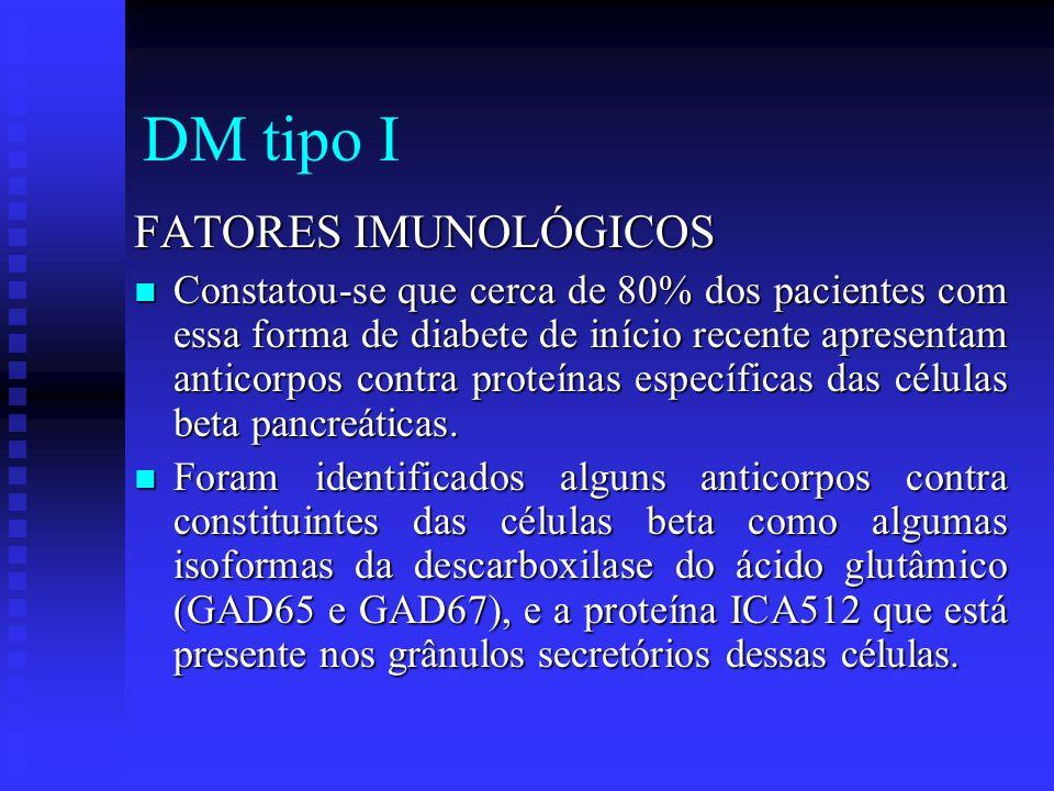 DM tipo I FATORES IMUNOLÓGICOS