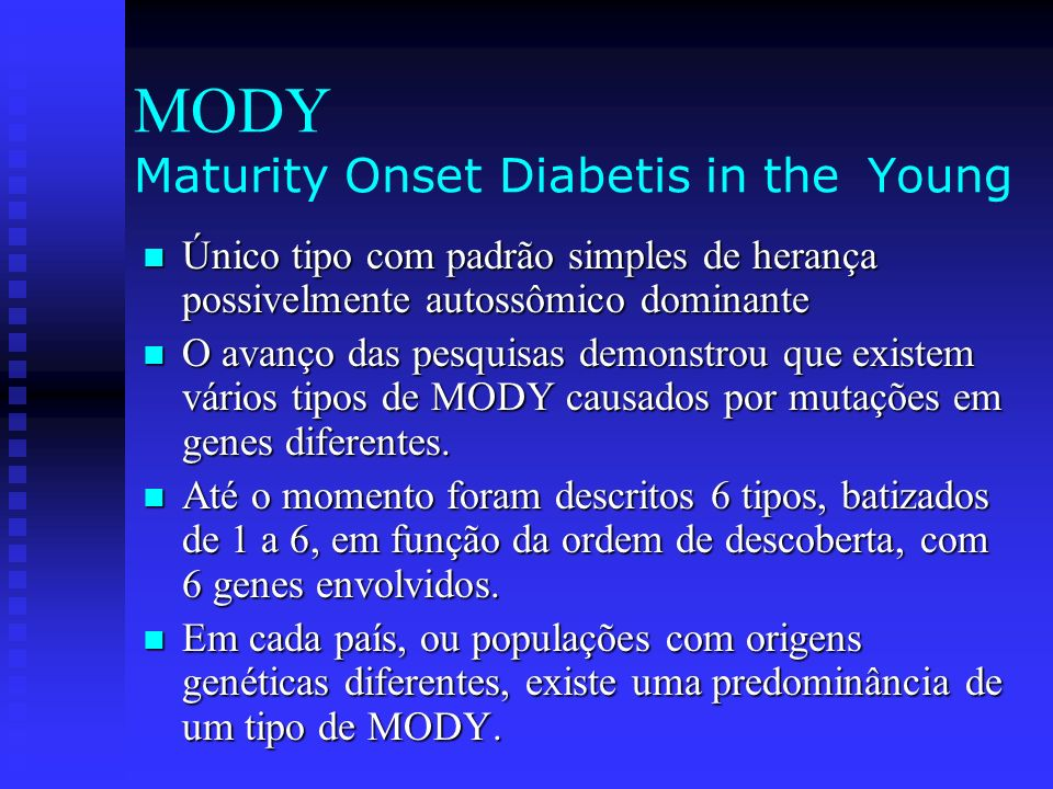 MODY Maturity Onset Diabetis in the Young
