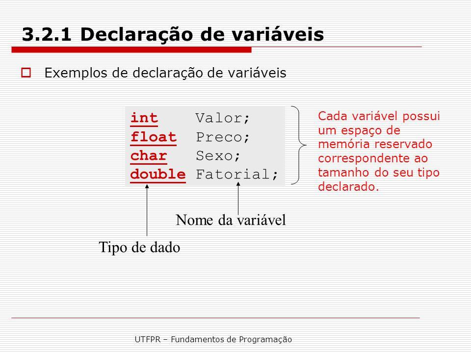 3.2.1 Declaração de variáveis