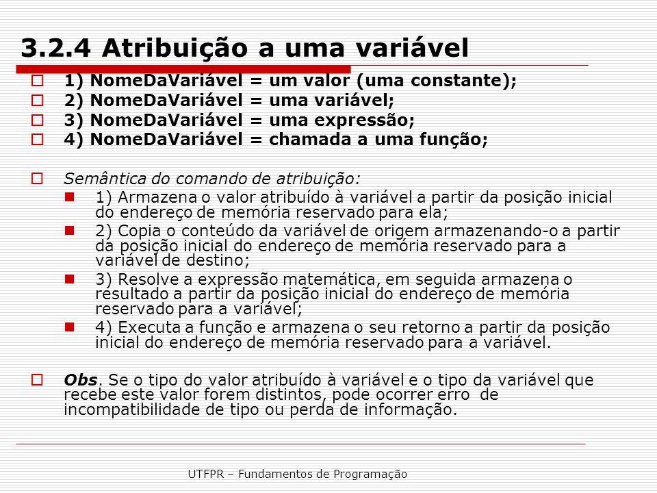 3.2.4 Atribuição a uma variável