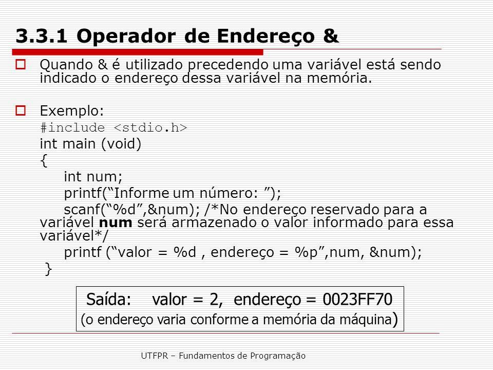 3.3.1 Operador de Endereço & Saída: valor = 2, endereço = 0023FF70