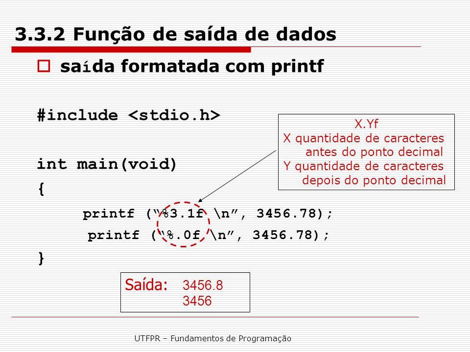 3.3.2 Função de saída de dados