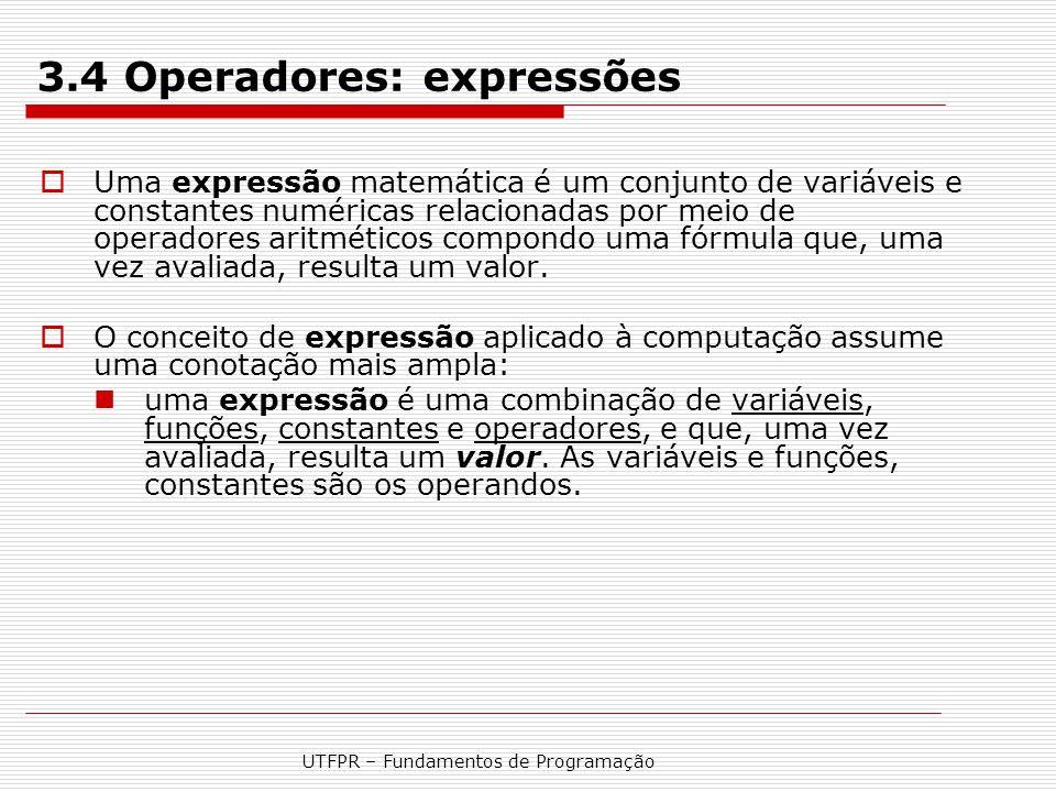 3.4 Operadores: expressões
