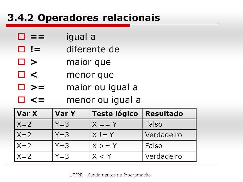 3.4.2 Operadores relacionais