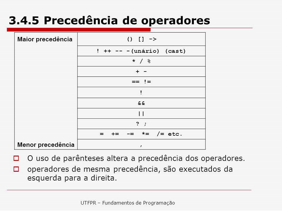 3.4.5 Precedência de operadores