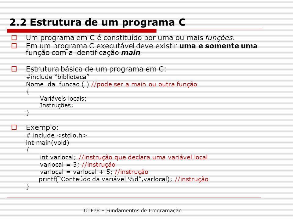 2.2 Estrutura de um programa C