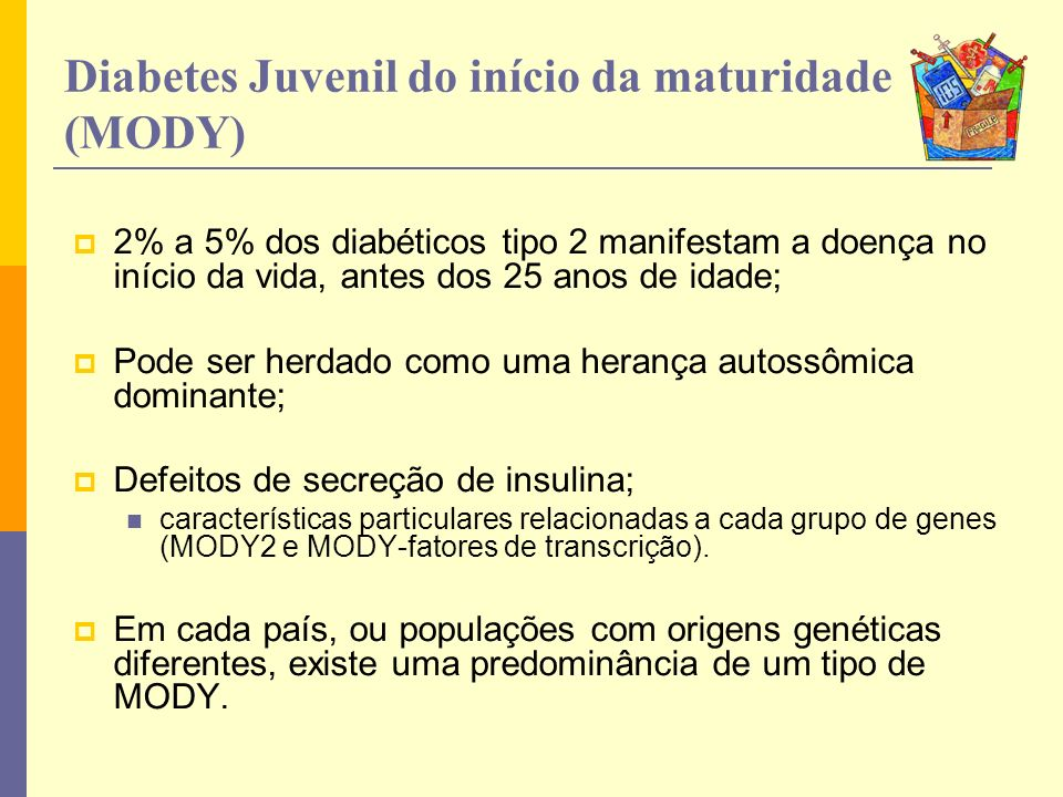 Diabetes Juvenil do início da maturidade (MODY)
