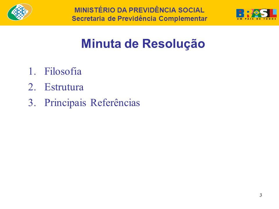 Minuta de Resolução Filosofia Estrutura Principais Referências