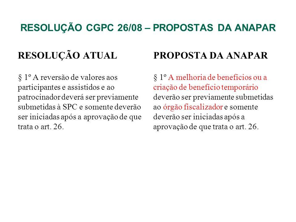 RESOLUÇÃO CGPC 26/08 – PROPOSTAS DA ANAPAR
