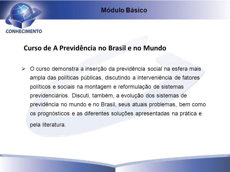Curso de A Previdência no Brasil e no Mundo