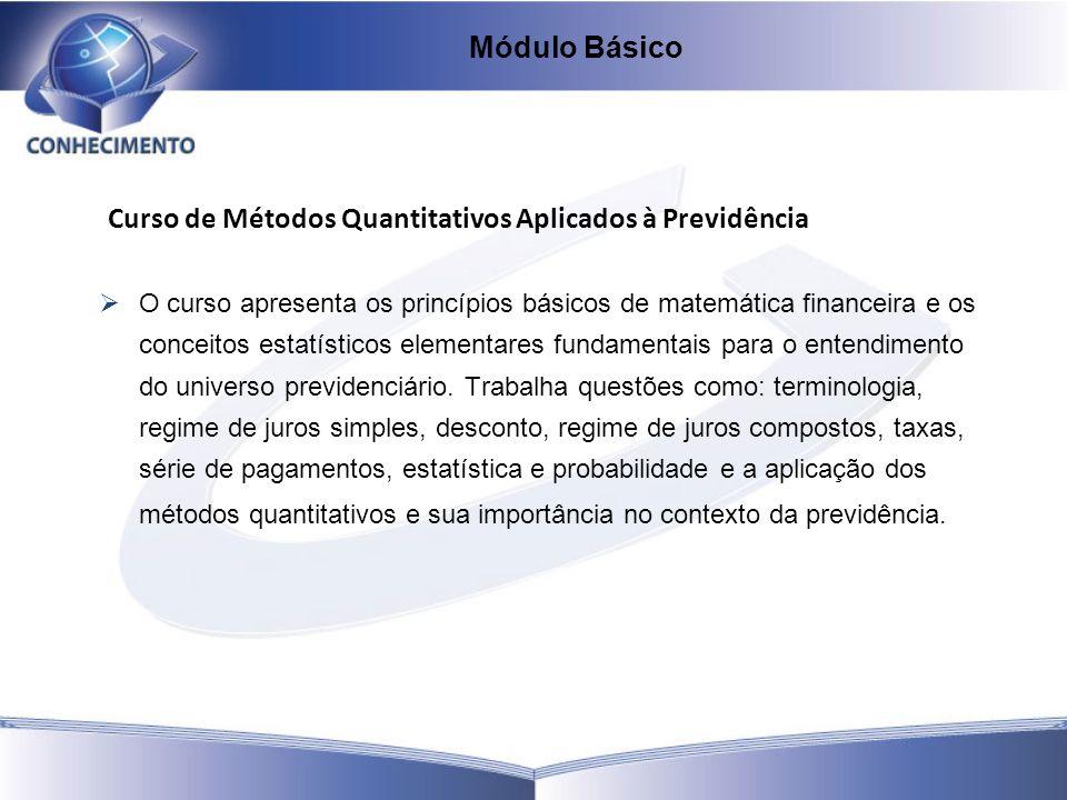 Curso de Métodos Quantitativos Aplicados à Previdência