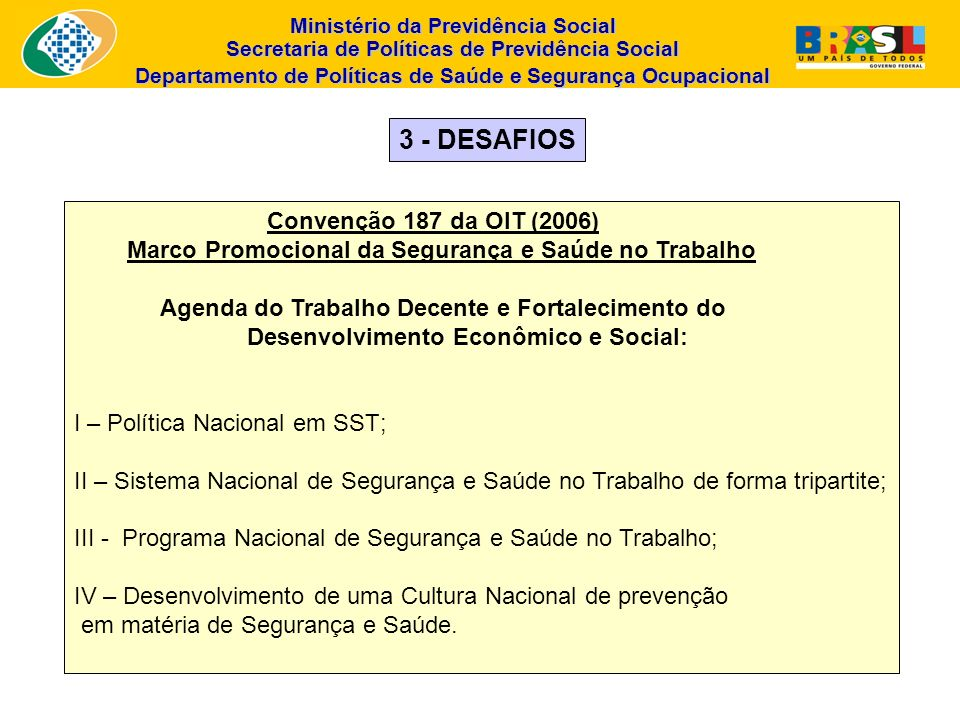 3 - DESAFIOS Convenção 187 da OIT (2006)