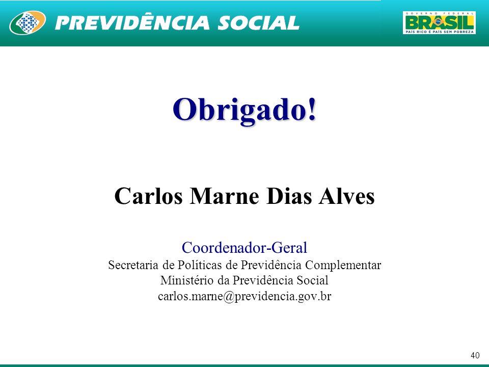 Obrigado! Carlos Marne Dias Alves Coordenador-Geral