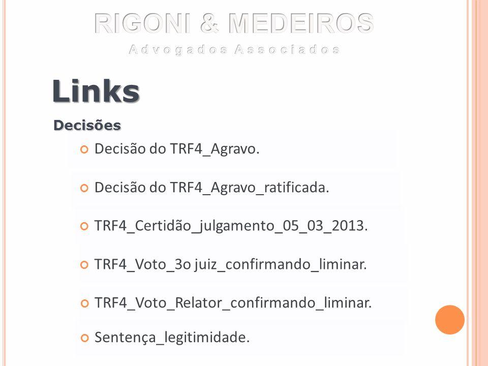 Links RIGONI & MEDEIROS Decisão do TRF4_Agravo.