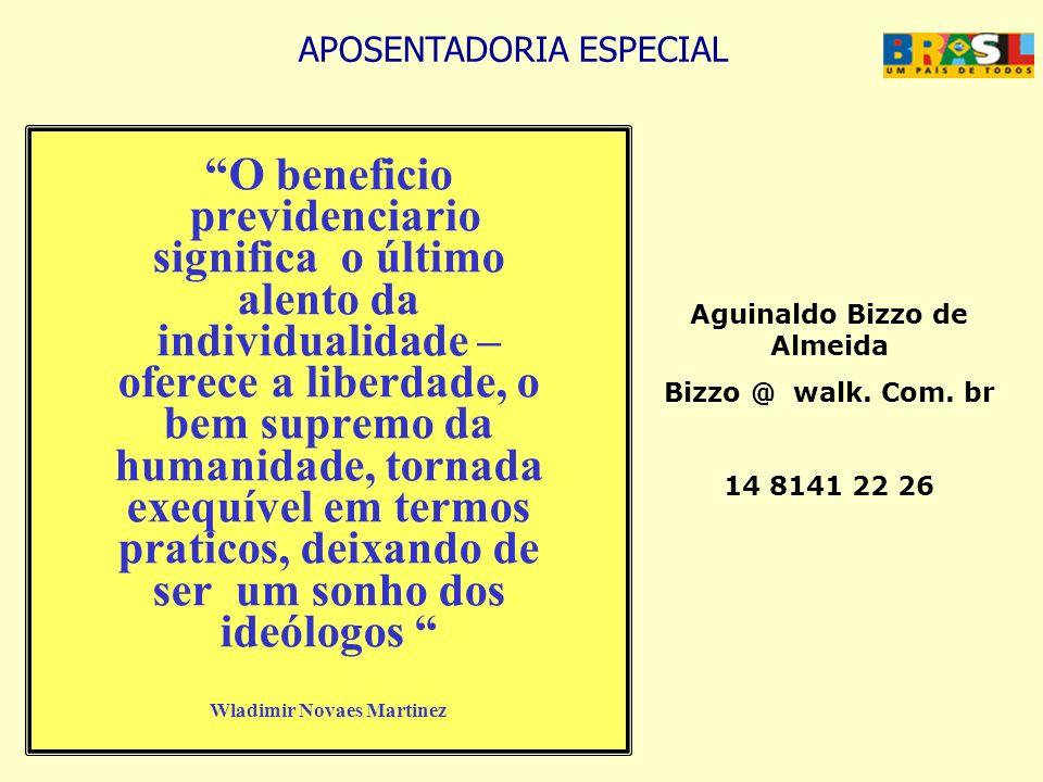 Wladimir Novaes Martinez Aguinaldo Bizzo de Almeida