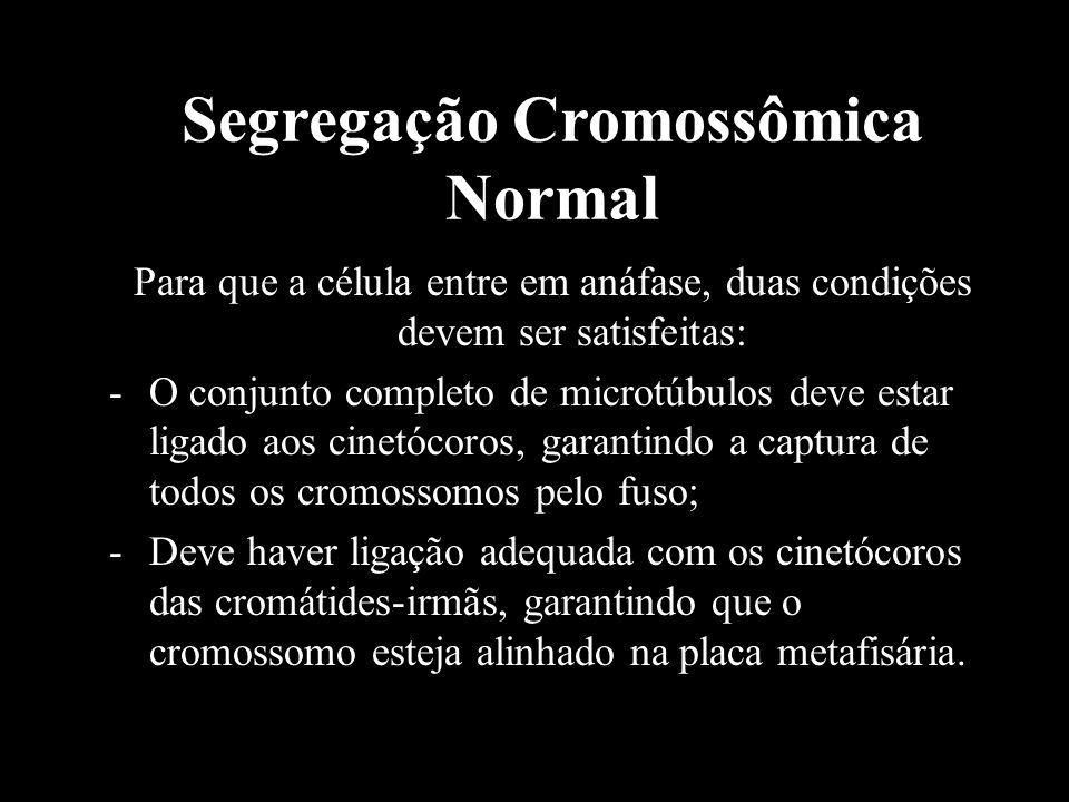 Segregação Cromossômica Normal
